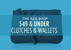 $49 & UNDER: CLUTCHES & WALLETS