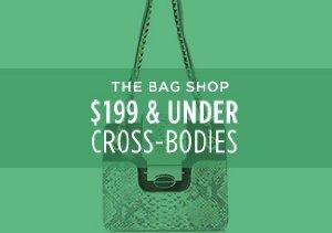 $199 & UNDER: CROSS-BODIES
