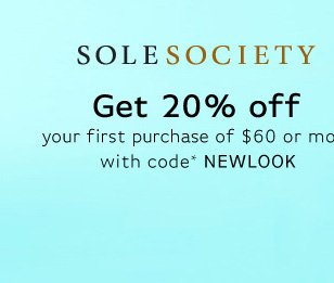 Sole Society - Get 20% Off on your first purchase.