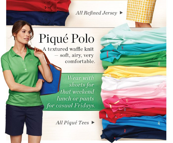 Pique Polo. A textured, waffle knit soft, airy, very comfortable. Shop all Pique Tees.