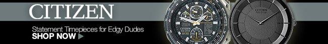 CITIZEN: Statement Timepieces for Edgy Dudes. Shop Now.