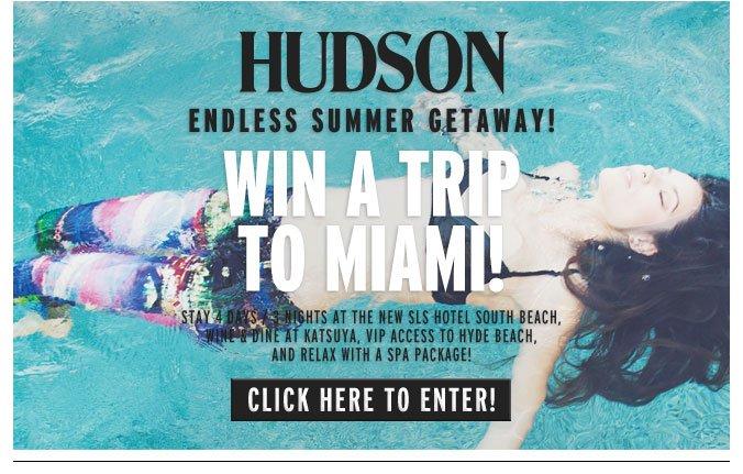 Win a Trip to Miami