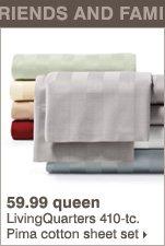 59.99 queen LivingQuarters 410-tc. Pima cotton sheet set.