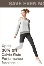 Up to 30% off Calvin Klein Performance fashions.