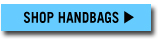 SHOP HANDBAGS »