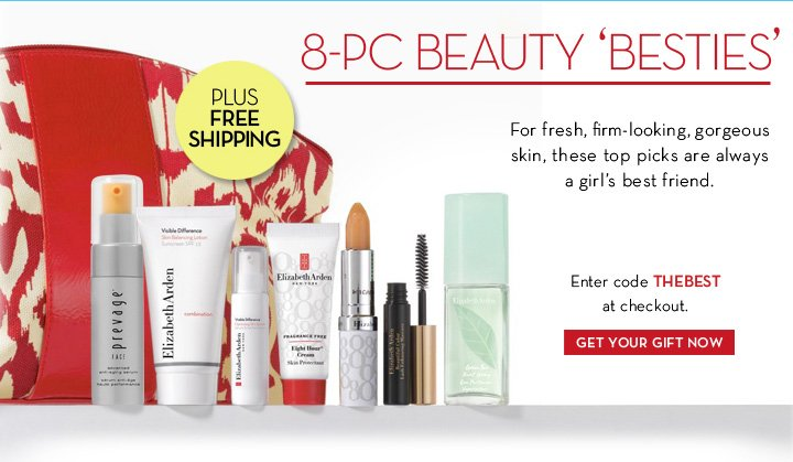 8-PC BEAUTY 'BESTIES'. PLUS FREE SHIPPING. For fresh, firm-looking, gorgeous skin, these top picks are always a girl's best friend. Enter code THEBEST at checkout. GET YOUR GIFT NOW.