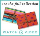 See the full collection - Watch Video >