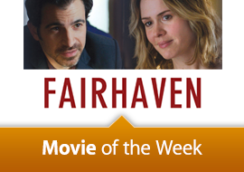 Movie of the Week: Fairhaven