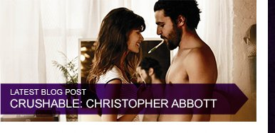 Latest Blog Post - Crushable: Christopher Abbott