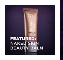 Featured: Naked Skin Beauty Balm