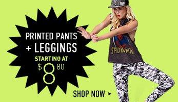 Printed Pants + Leggings - Shop Now