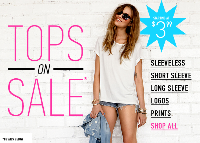 Only 3 Days Left! Tops Sale Starting at $3.99! - Shop Now