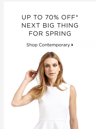 Up To 70% Off* Next Big Thing For Spring
