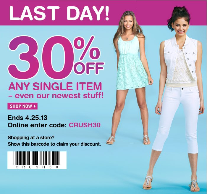30% OFF ANY SINGLE ITEM - Ends  4.25.13 - Online code: CRUSH30