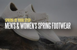 Spring In Your Step: Men's & Women's Spring Footwe