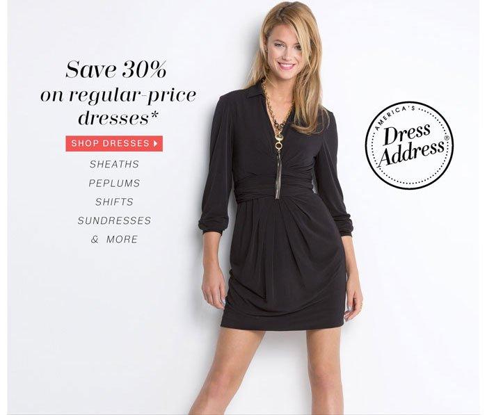 Save 30% on regular-price dresses* Shop Dresses