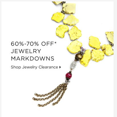 60%- 70% Off* Jewelry Markdowns