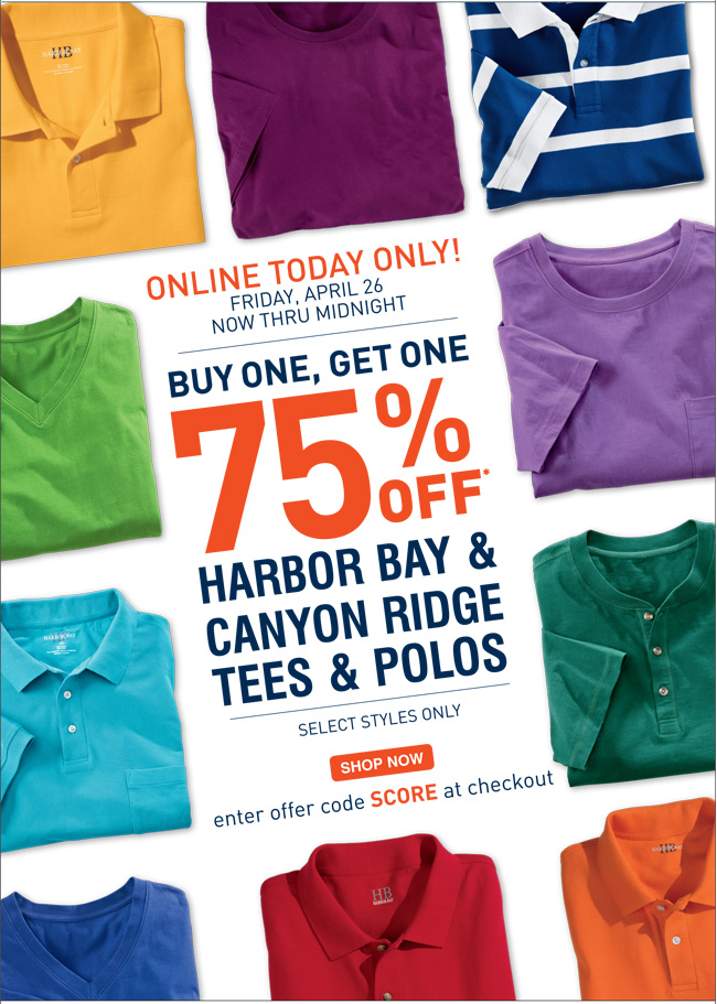 Shop Select Harbor Bay & Canyon Ridge Polos & Tees BOGO 75% off