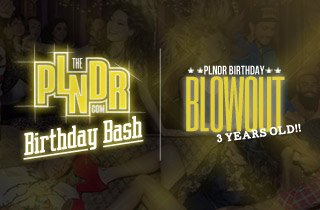 PLNDR Birthday Blowout