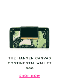The Hansen Canvas Continental Wallet at $68. Shop Now.
