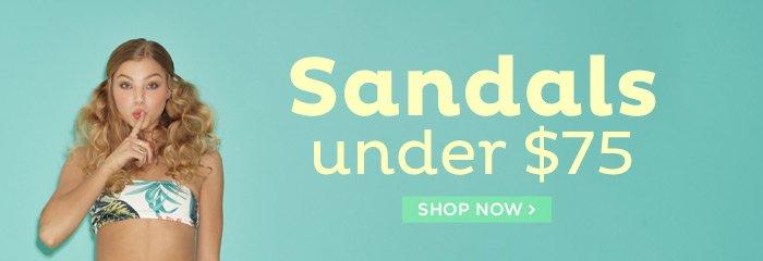 Shop Sandals Under $75