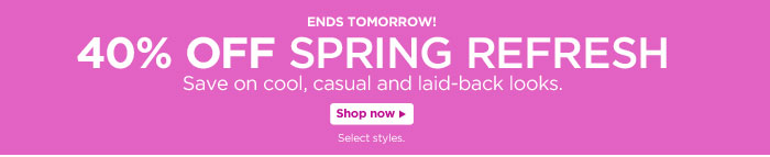 40% off Spring Refresh