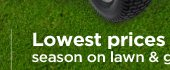 Lowest prices of the season on lawn & garden