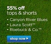 55% off tops & shorts | • Canyon River Blues • Laura Scott™ • Roebuck & Co.™ | shop now