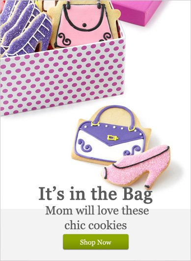 It's in the Bag - Chic Cookies Mom Will Love! - Shop Now