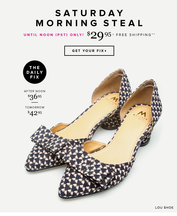 Saturday Morning Steal! Get This Lovely Style for 30% Off    Get Your Fix