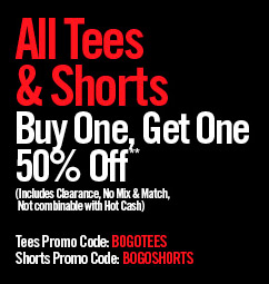 ALL TEES & SHORTS - BUY ONE, GET ONE 50%** OFF