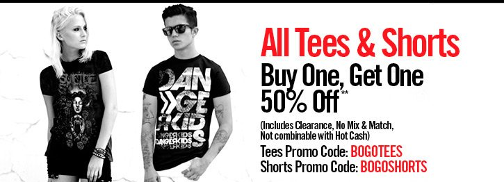 ALL TEES & SHORTS - BUY ONE, GET ONE 50% OFF**