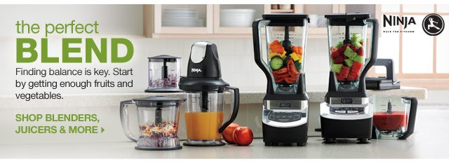 The perfect blend. Finding balance is key. Start by getting enough fruits and vegetables. Shop blenders, juicers & more.