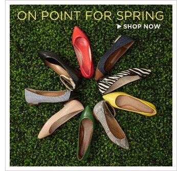 ON POINT FOR SPRING |  SHOP NOW