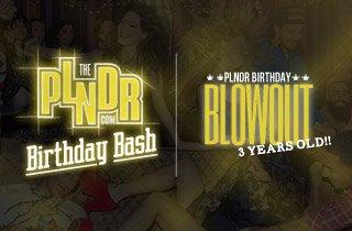 PLNDR Birthday Blowout