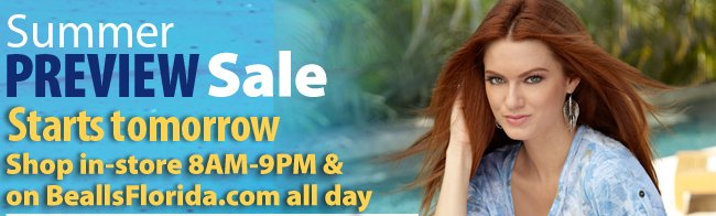 Summer Preview Sale Starts Tomorrow