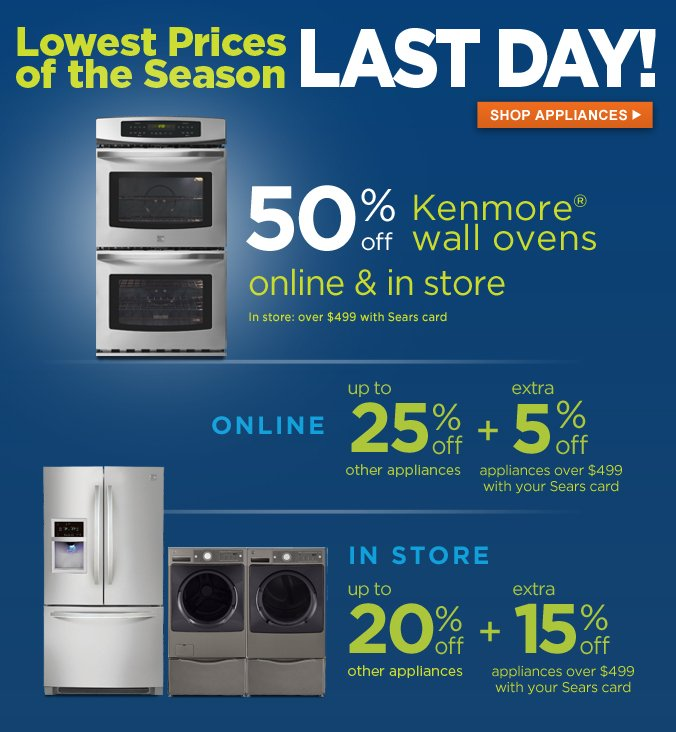 Lowest Prices of the Season | LAST DAY | SHOP APPLIANCES