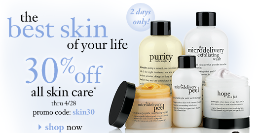 2 days only! the best skin of your life 30%off all skin care* thru 4/28 promo code: skin30 shop now