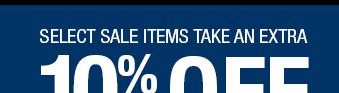Sale items take an extra 10% off