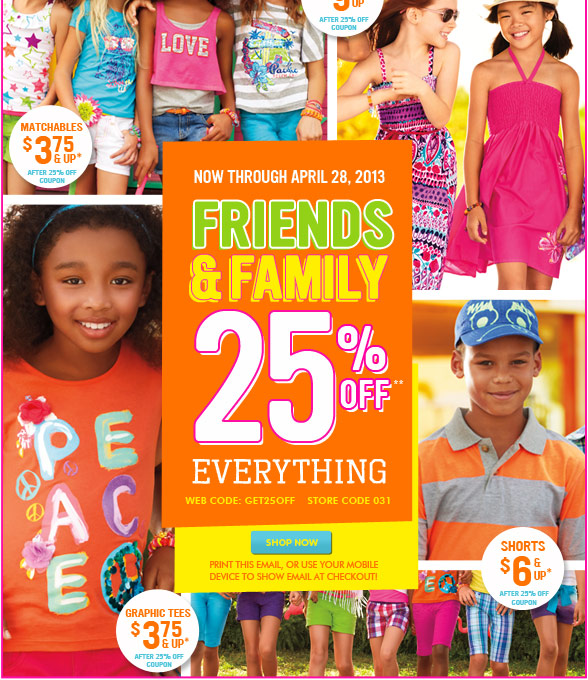 Friends and Family, Enjoy 25% Off!