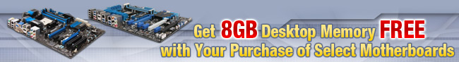 Get 8GB Desktop Memory FREE with Your Purchase of Select Motherboards