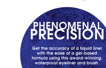 Phenomenal Precision. Get the accuracy of a liquid liner with the ease of a gel-based formula using this award-winning, waterproof eyeliner and brush.
