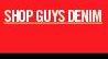SHOP GUYS DENIM