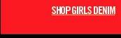 SHOP GIRLS DENIM
