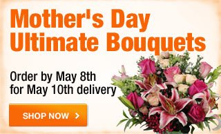 Mother's Day Ultimate Bouquets.