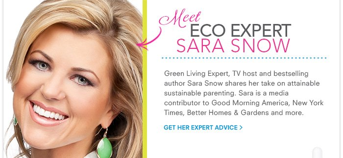 Meet Eco Expert Sara Snow