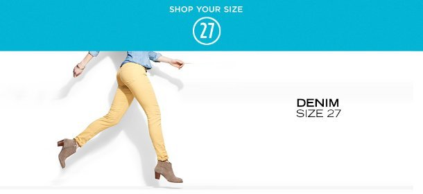 DENIM: SIZE 27, Event Ends May 1, 9:00 AM PT >