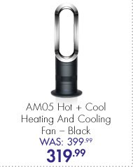 AM05 Hot + Cold Heating and Cooling Fan – Black Was: 399.99 Now: 319.99