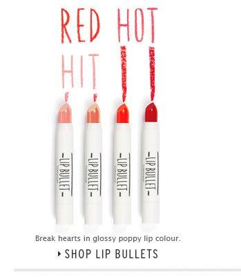 RED HOT HIT - Break hearts in glossy poppy lip colour - Shop Lip Bullets