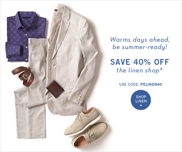 Warm Days Ahead! Save 40% Off Linen